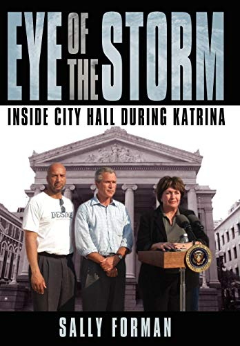 9781434329981: Eye of the Storm: Inside City Hall During Katrina