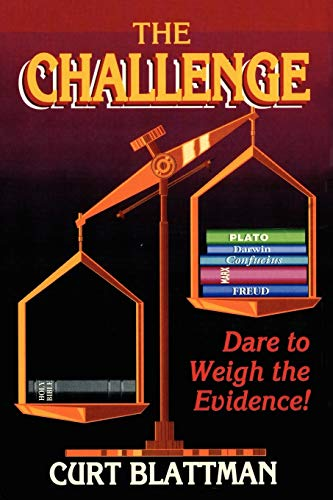 9781434330024: The Challenge: Dare to Weigh the Evidence!