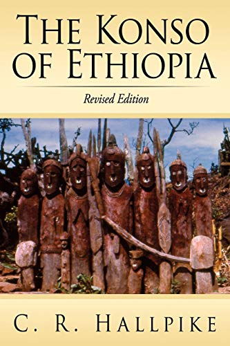 9781434330314: The Konso of Ethiopia: A Study of the Values of an East Cushitic People