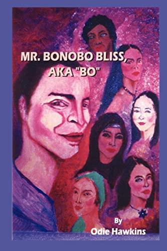 9781434330345: Mr. Bonobo Bliss: a.k.a.