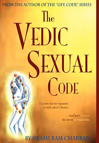 9781434330413: Vedic Sexual Code: Enjoy a Complete and Fulfilling Relationship with Your Lover