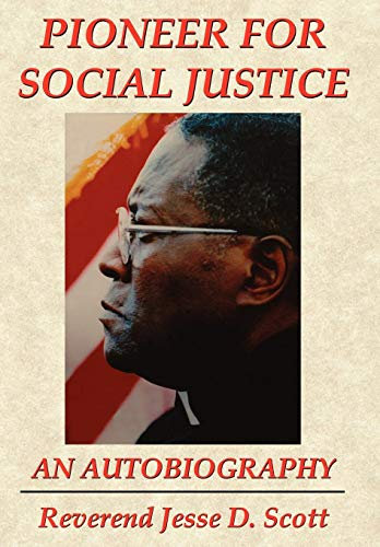 9781434330420: PIONEER FOR SOCIAL JUSTICE
