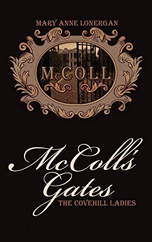McColls Gates: The Covehill Ladies: Mary Anne Lonergan