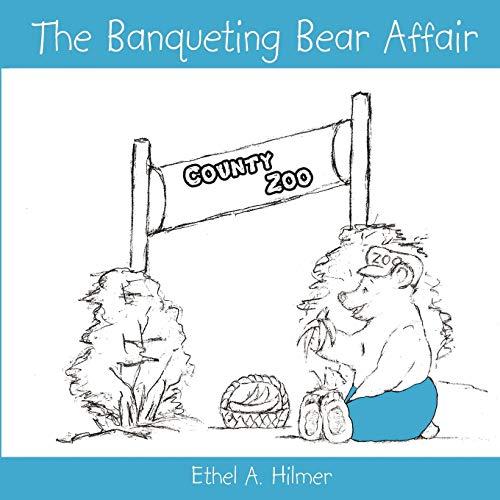 The Banqueting Bear Affair: Ethel Hilmer