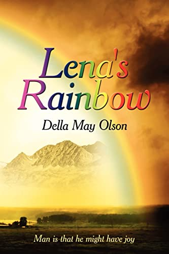 Lena's Rainbow Man is That He Might Have Joy: Olson, Della