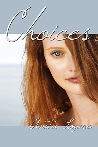 Choices: Anita Louise