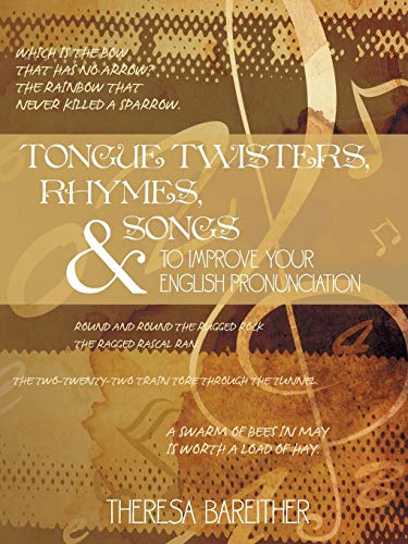 9781434334190: Tongue Twisters, Rhymes, and Songs to Improve Your English Pronunciation