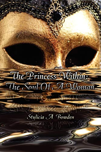 9781434334763: The Princess Within: The Soul Of A Woman