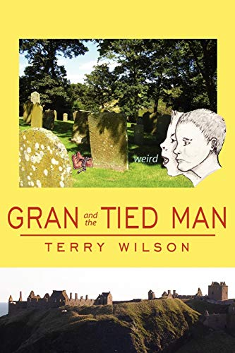 Gran and the Tied Man: Margaret Wilson