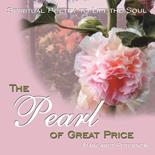 9781434337771: The Pearl of Great Price: Spiritual Poetry to Lift the Soul