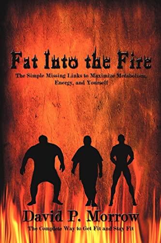 Fat Into the Fire: David Morrow