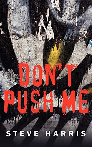 9781434338167: Don't Push Me