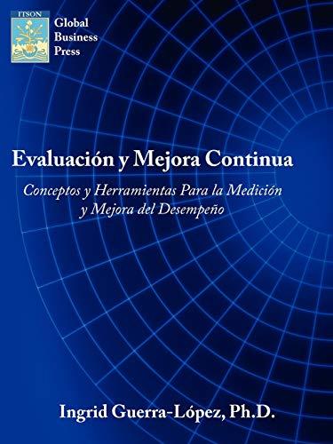 9781434339065: Evaluacion y Mejora Continua: Conceptos y Herramientas Para la Medicion y Mejora del Desempeno (Spanish Edition)