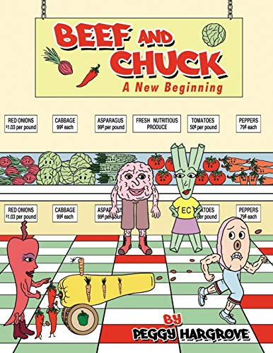 Beef and Chuck: A New Beginning: Peggy Hargrove