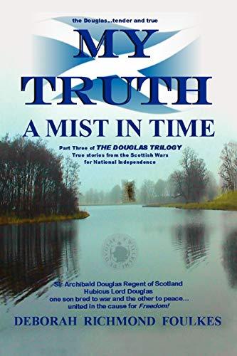 My Truth a Mist in Time: Deborah Richmond Foulkes