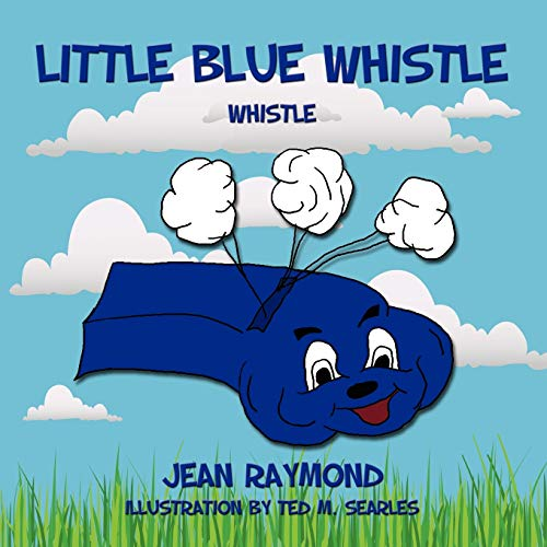 Little Blue Whistle: Raymond, Jean