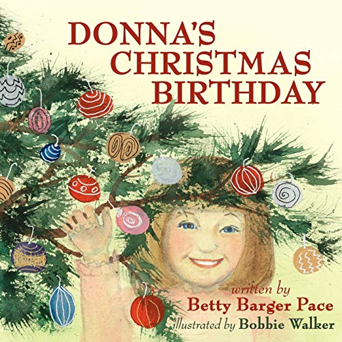 Donna's Christmas Birthday: Betty Pace