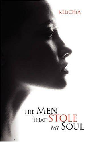 9781434340979: The Men That Stole My Soul
