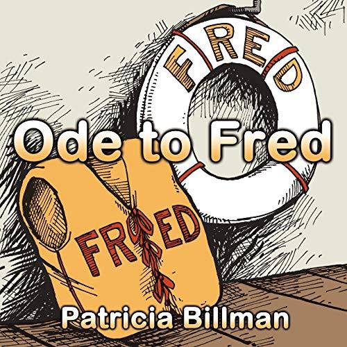 Ode to Fred: Patricia Billman