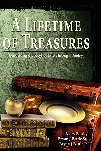9781434341761: A Lifetime of Treasures: Unlocking the Keys of Life Through Poetry