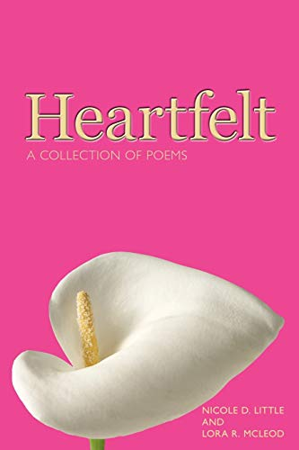 9781434343314: Heartfelt: A Collection of Poems
