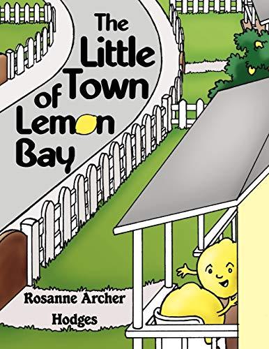 The Little Town of Lemon Bay: Rosanne Archer Hodges