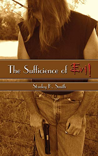 The Sufficience of Evil: Stan Smith