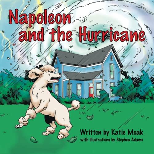 Napoleon and the Hurricane: Katie Moak