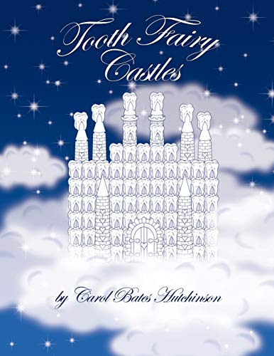 9781434346780: Tooth Fairy Castles