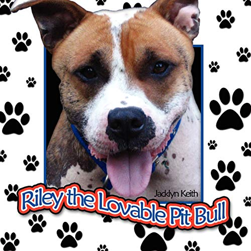 9781434347954: Riley The Lovable Pit Bull
