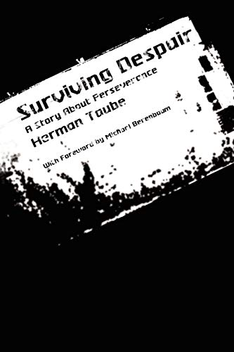 Surviving Despair: A Story about Perseverance: Taube, Herman