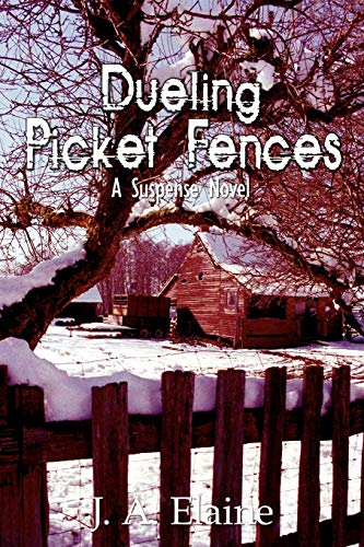 9781434349828: Dueling Picket Fences