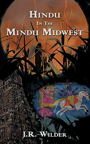 Hindu in the Mindu Midwest: J. R. Wilder