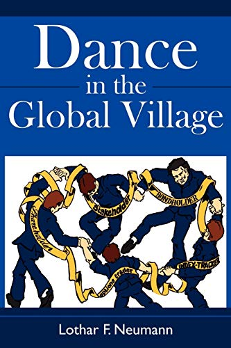 Dance in the Global Village: Cosmopolitans dance in the global village: Shareholders, Stakeholder...