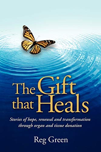 The Gift That Heals: **Signed**