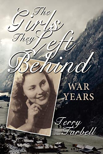 9781434350732: The Girls They Left Behind: War Years