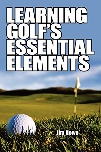 9781434351739: Learning Golf's Essential Elements