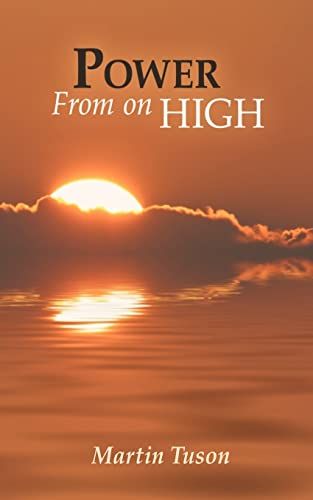 Power From on High: Martin Tuson