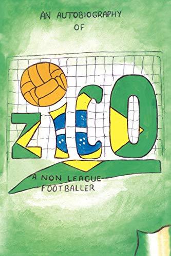 9781434353412: Zico: An Autobiography of a Non-League Footballer