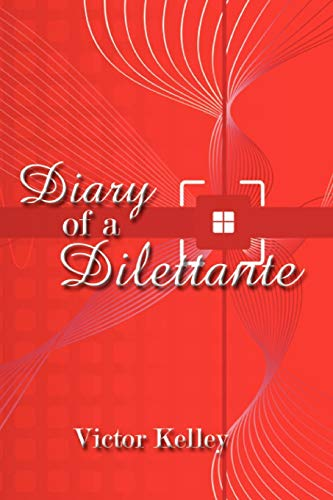 9781434353641: Diary of a Dilettante