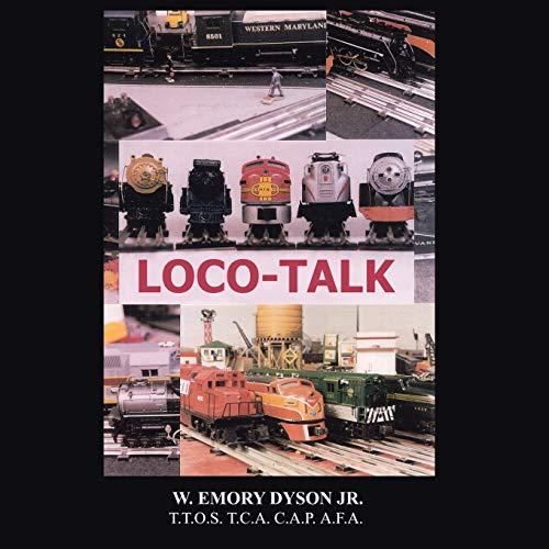 Loco-Talk: William Dyson