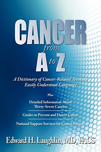 9781434354655: CANCER from A to Z: A Dictionary of Cancer-Related Terms