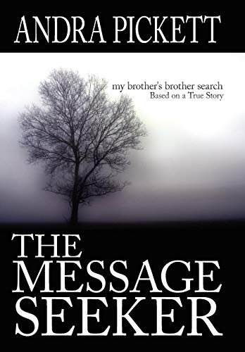 The Message Seeker: My Brother's Brother Search: Pickett, Andra