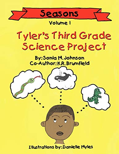 9781434355539: Tyler's Third Grade Science Project