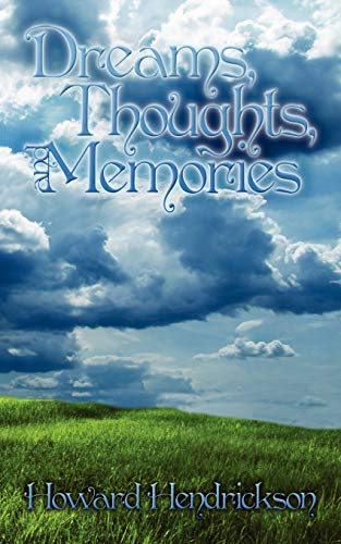 9781434355645: Dreams, Thoughts, and Memories