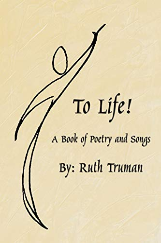 To Life A Book of Poetry and Songs: Martha Truman