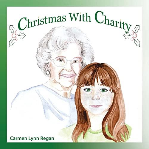 Christmas with Charity: Carmen Lynn Regan