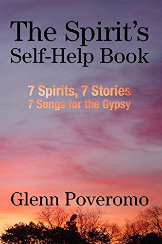 9781434356482: The Spirit's Self-Help Book: 7 Spirits, 7 Stories, 7 Songs for the Gypsy