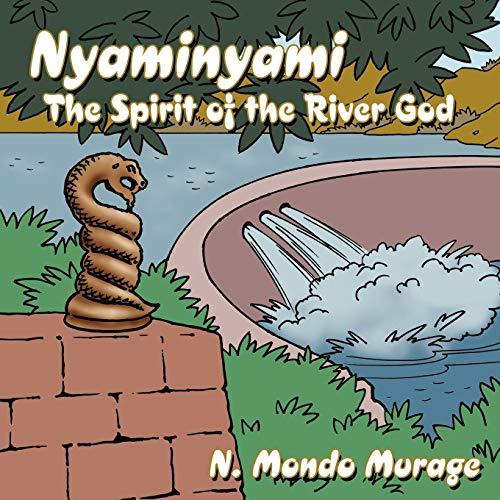 9781434357243: Nyaminyami: The Spirit of the River God