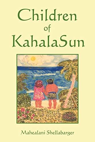 Children of Kahala Sun: Mahealani Shellabarger